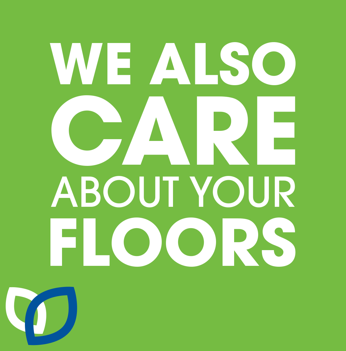 We also care about your floors - floorcare