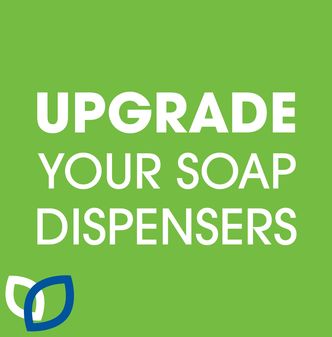 Upgrade Your Soap Dispensers