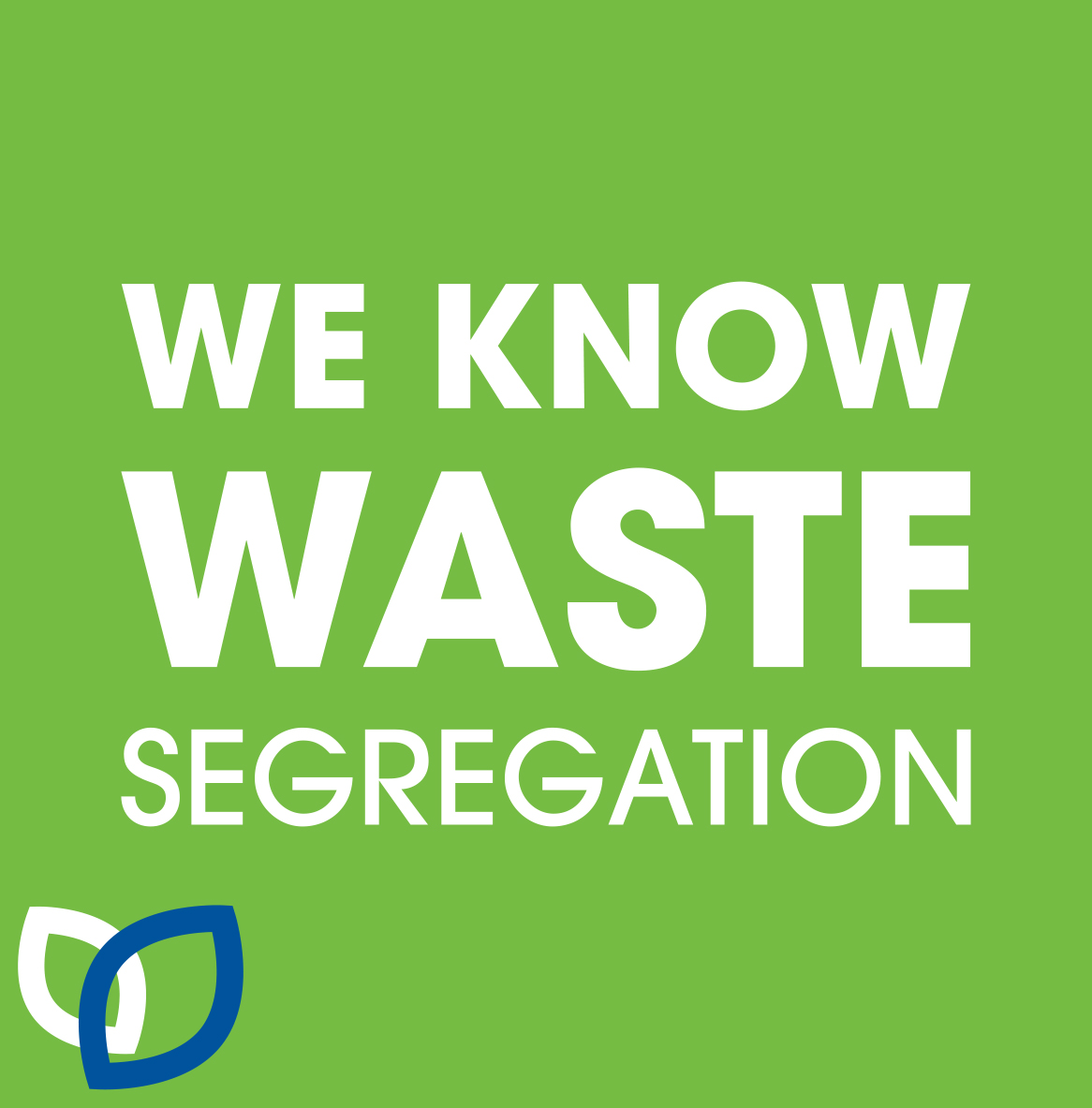 We know clinical and offensive waste segregation